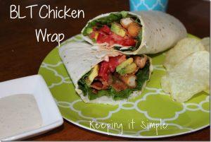 BLT Chicken Wrap with Special Sauce {Quick Chicken Dinner}