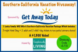 Huge and Awesome Southern California Vacation GIVEAWAY #GetAway2SouthernCali