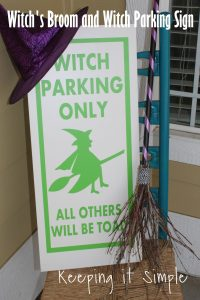 Halloween Porch Decor Idea- Witch's Broom and Witch Parking Sign