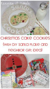 Santa's Cookies Recipe- Christmas Cake Cookies with DIY Santa Plate and Neighbor Gift Idea