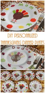 Thanksgiving Family Tradition- DIY Personalized Thanksgiving Dinner Plates