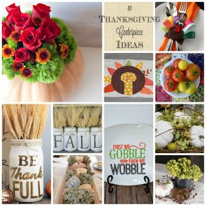 10 Thanksgiving Centerpiece Ideas {MMM #302 Block Party}