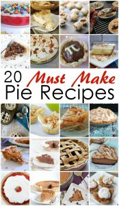 20 Must Make Pie Recipes {MMM #303 Block Party}