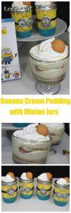 Banana Cream Pudding Recipe with Minion Jars