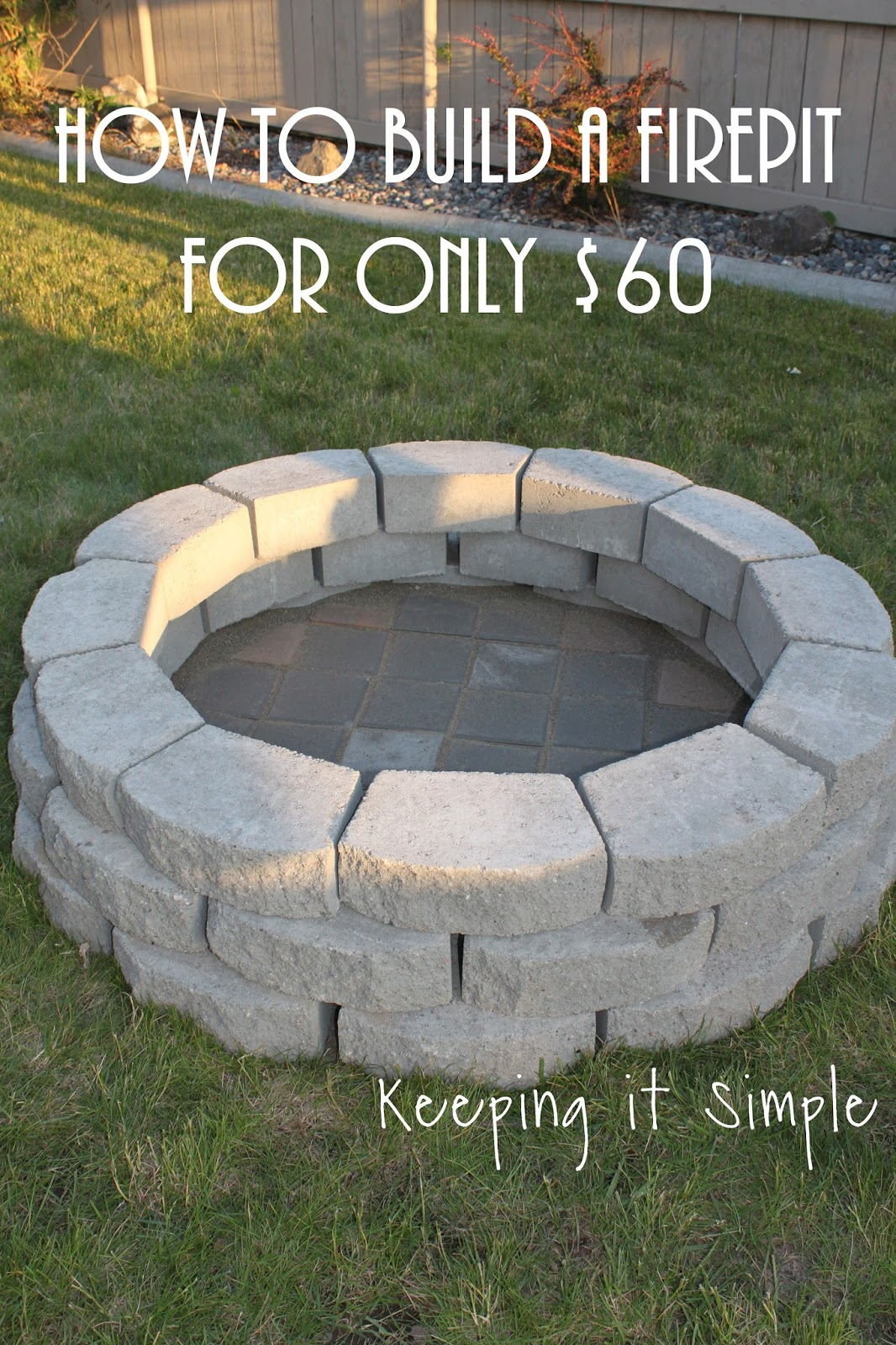 Backyard Landscaping With Fire Pit how to build a diy fire pit for only $60 • keeping it simple
