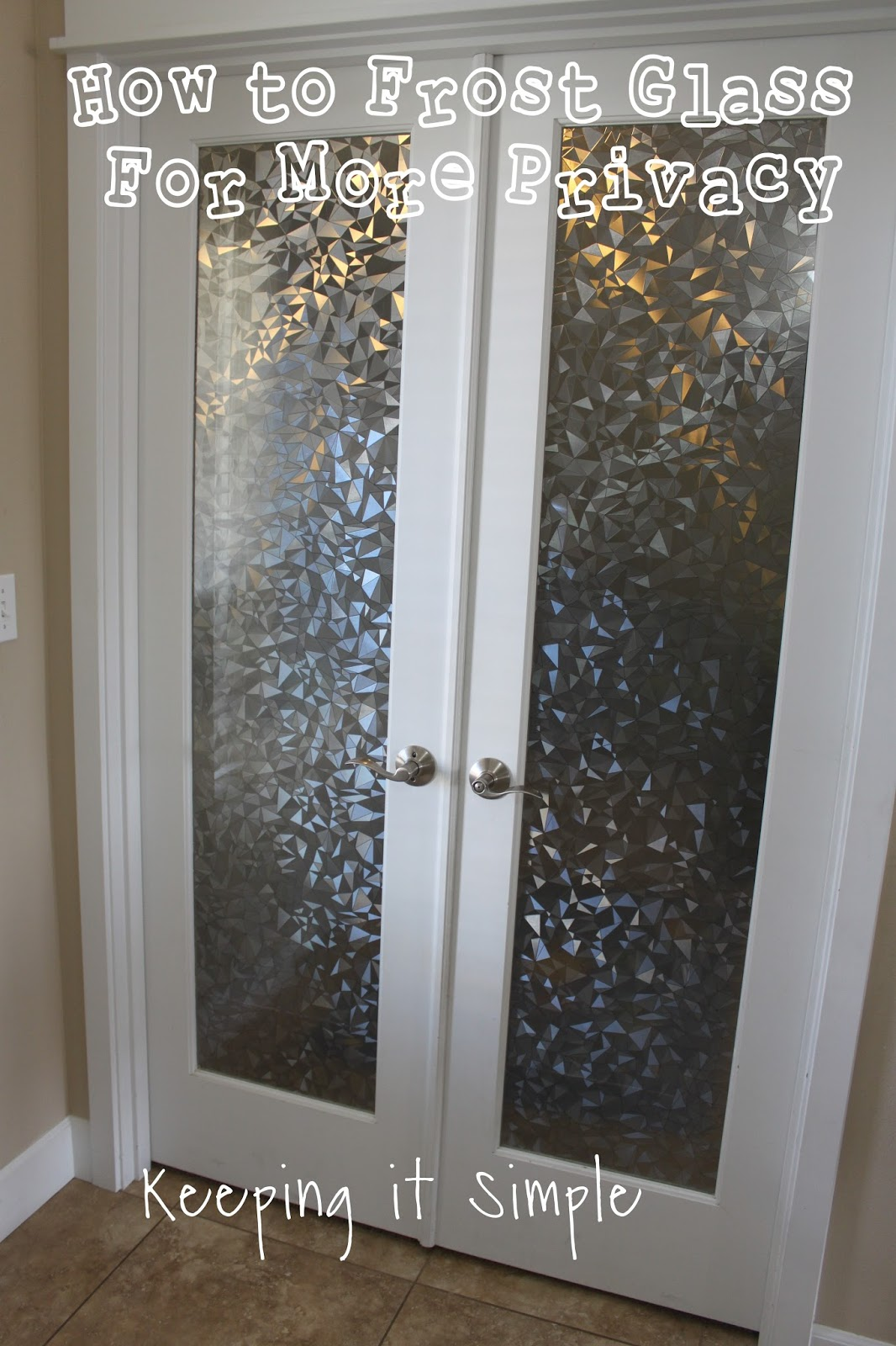 How To Frost Glass With Vinyl For More Privacy Keeping