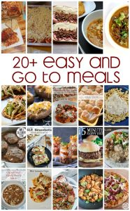 20+ Easy and Go To Meals {MMM #345 Block Party}