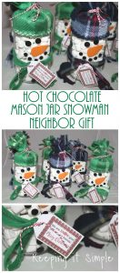 Neighbor or Teacher Gift Idea- Hot Chocolate Mason Jar Snowman