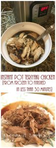 Instant Pot Teriyaki Chicken- From Frozen to Finished in 30 Minutes
