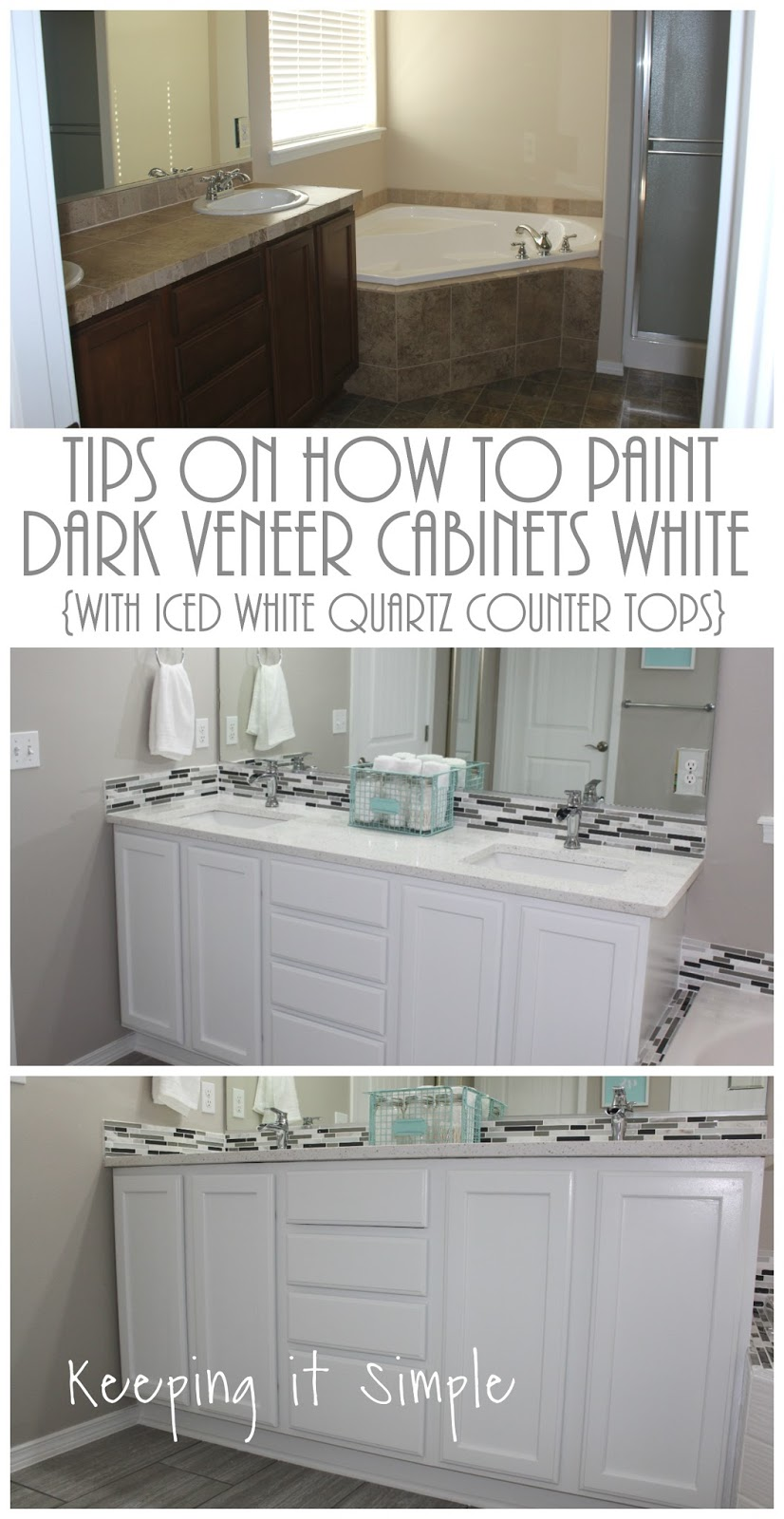 Tips On How To Paint Dark Veneer Cabinets White With Iced White Quartz Counter Tops Keeping