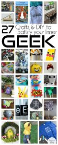 27 Fabulously Geeky Crafts and Recipes {MMM #339 Block Party}