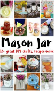 Mason Jar Crafts and Recipes {MMM #382 Block Party}