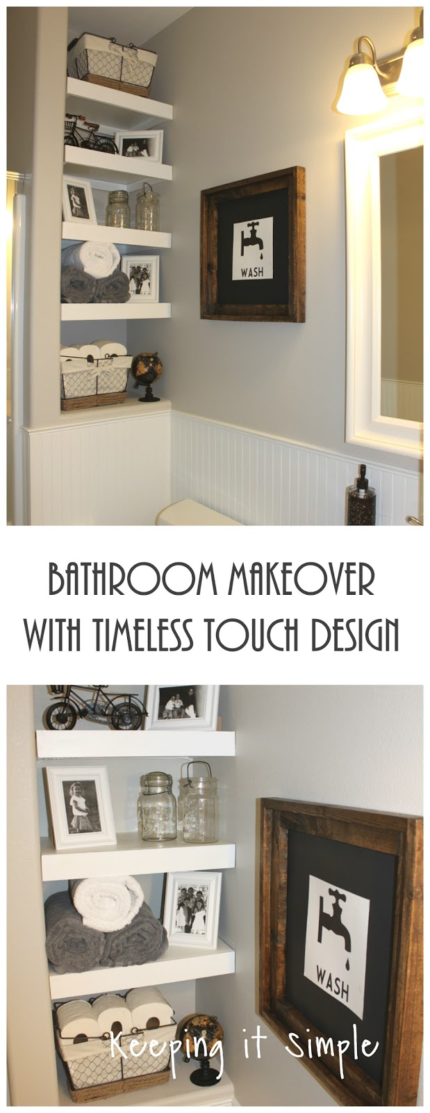 Bathroom Makeover with Timeless Touch Design • Keeping it Simple