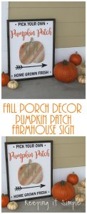 Fall Porch Decor- DIY Pumpkin Patch Farmhouse Sign
