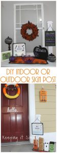 Super Easy DIY Indoor/Outdoor Sign Post Perfect for Holiday Decor
