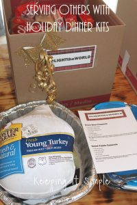 Ways to Serve Others -Thanksgiving and Christmas Dinner Kits #LIGHTtheWORLD