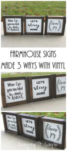Farmhouse Signs Made 3 Ways with Vinyl