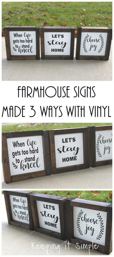 Farmhouse Signs Made 3 Ways with Vinyl • Keeping it Simple
