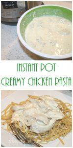 Instant Pot Recipe – Creamy Chicken Pasta