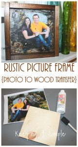 Rustic Picture Frame with Photo to Wood Transfer