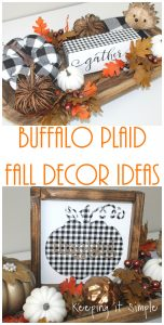 Buffalo Plaid Fall Decor Ideas {Gather Sign}