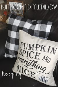 Buffalo Plaid Fall Pillow {Pumpkin Spice and Everything Nice}