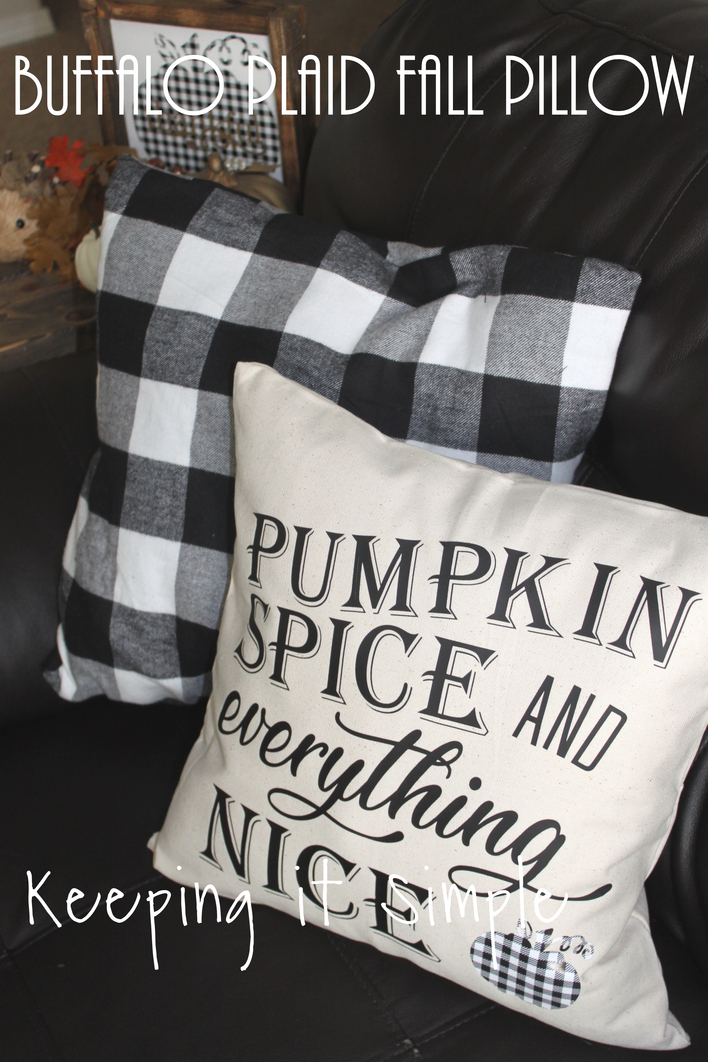 Buffalo Plaid Fall Pillow Pumpkin Spice And Everything