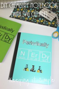 DIY Chemistry Notebook with Periodically Nerdy SVG Cut File