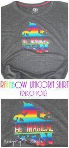 Rainbow Deco Foil Shirt {Be Magical Unicorn}
