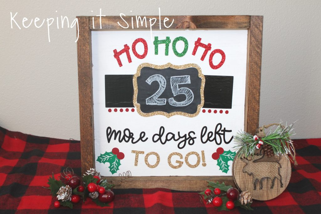 Countdown To Christmas Sign.Christmas Countdown Sign How To Put Heat Transfer Vinyl On