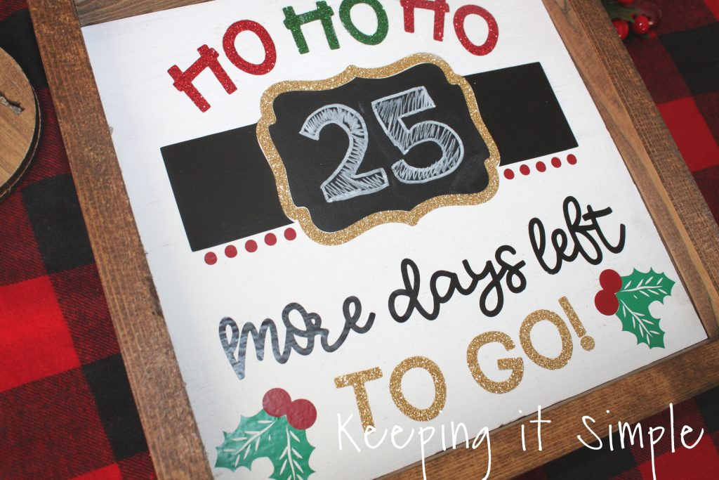 Christmas Countdown Sign How To Put Heat Transfer Vinyl On Wood