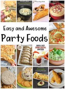 Easy and Awesome Party Foods {MMM #461 Block Party}