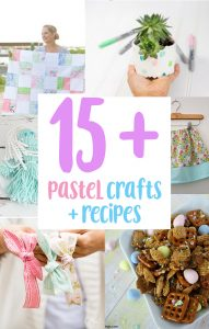 Pastel Inspired Crafts and Recipes to Make {MMM #471 Block Party}