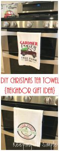DIY Christmas Tea Towel- Neighbor Gift Idea