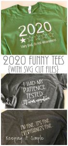 2020 Funny Tees with SVG Cut Files
